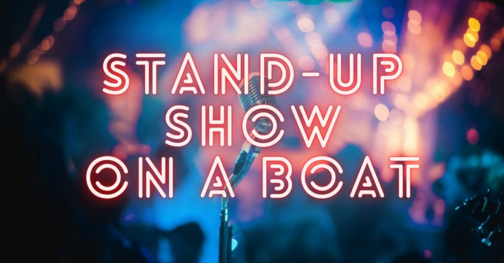 Stand-Up Show on a Boat promo pic